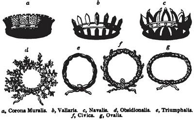 Corona Muralia - Vallaria - Navalia - Obsidionalis - Triumphalis - Civica - Ovalia